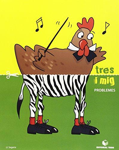 Tres i mig - Quadern de problemes - 9788430709403