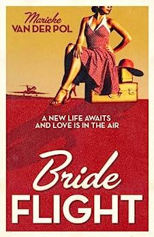 Bride Flight by [Pol, Marieke Van Der]