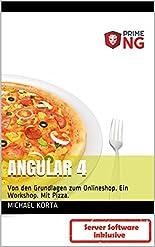Angular 4: Von den Grundlagen zum Onlineshop. Ein Workshop. Mit Pizza. hier kaufen