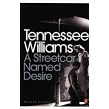 A Streetcar Named Desire (Modern Classics (Penguin))(Play edition) by Tennessee Williams (5-Mar-2009) Paperback