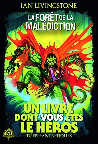 Défis Fantastiques, 3:La Forêt de la Malédiction (Un livre dont vous êtes le héros)
