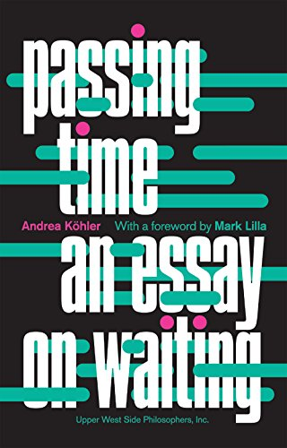 passing-time-an-essay-on-waiting-english-edition