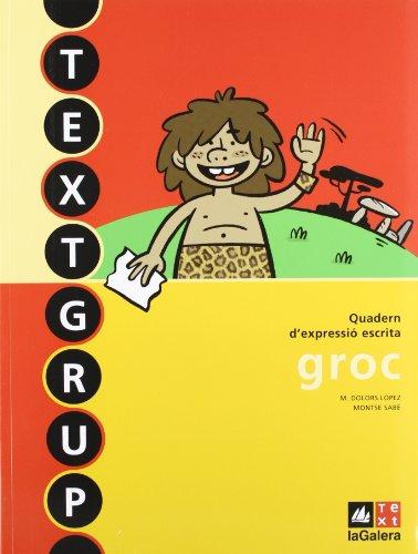 Textgrup groc - Quadern d'expressió escrita 3 (Textgrup-Quadern d'expressió escrita) - 9788441219243