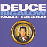 Deuce Bigalow Male... [Import anglais]