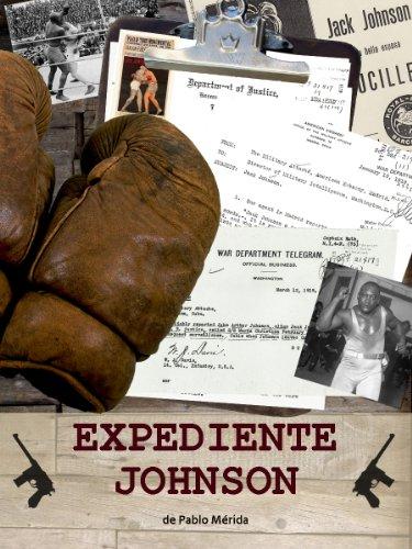 Expediente Johnson por Pablo Mérida