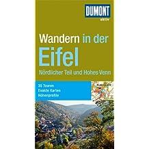 DuMont aktiv Wandern Eifel, Nördlicher Teil und Hohes Venn