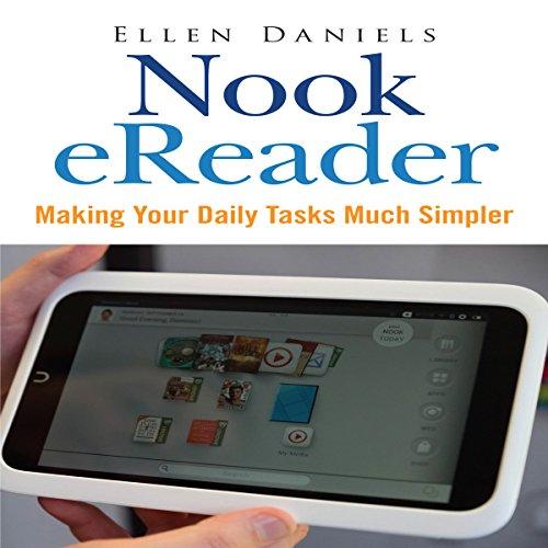 Nook eReader: Making Your Daily Tasks Much Simpler