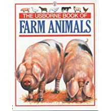 Usborne Book of Farm Animals (Young Nature Series) by Felicity Everett (1993-06-01)
