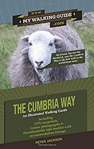 The Cumbria Way: An Illustrated Walking Guide, by Peter Jackson
