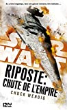 Star Wars - Riposte : Chute de l'Empire - Format Kindle - 9782823862287 - 9,99 €