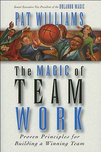 The Magic of Teamwork (English Edition)