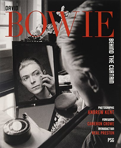 David Bowie: Behind the Curtain por Andrew Kent