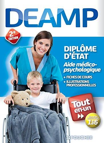 DEAMP tout-en-un : Diplôme d'Etat Aide médico-psychologique par Kamel Abbadi, Collectif