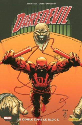 Daredevil, Tome 14 : Le diable dans le bloc D
