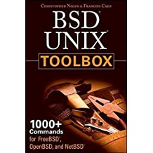 BSD UNIX Toolbox: 1000+ Commands for FreeBSD, OpenBSD and NetBSD by Christopher Negus (2008-05-05)