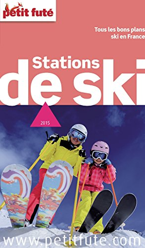 Lire Stations de Ski 2015 Petit Futé pdf, epub