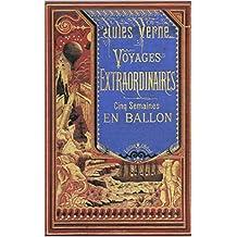 Cinq Semaines en Ballon: Illustrée (French Edition)