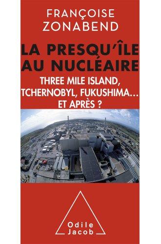 Presqu'île au nucléaire (La) par Françoise Zonabend