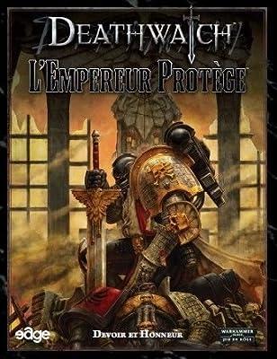 Edge - Deathwatch JDR - L'Empereur Protège