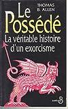 Le possédé - La véritable histoire d'un exorcisme