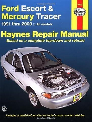 Ford Escort & Mercury Tracer, 1991 - 2000: All Models (Haynes Automotive Repair Manual) by John Haynes (2000-12-04)