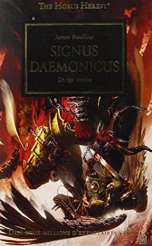 The Horus Heresy, Tome 21 : Signus Daemonicus : L'Ange tombe