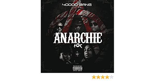 album 40000 gang anarchie gratuit