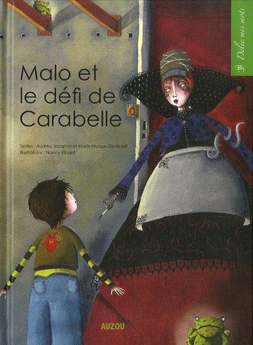 """<a href=""""/node/37587"""">Malo et le défi de Carabelle</a>"""