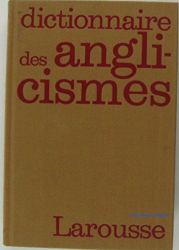 Dictionnaire Des Anglicismes par M Hofler