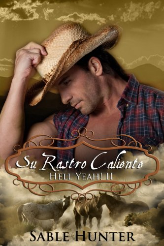 Su Rastro Caliente (Hot On Her Trail) (Hell Yeah! nº 2) por Sable Hunter