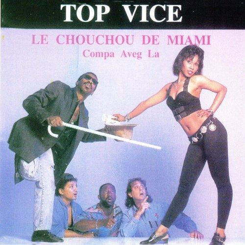 Top Vice: Le Chouchou de Miami