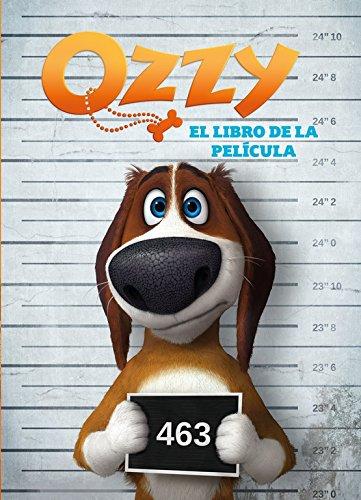 Ozzy. El libro de la película por VARIOS AUTORES