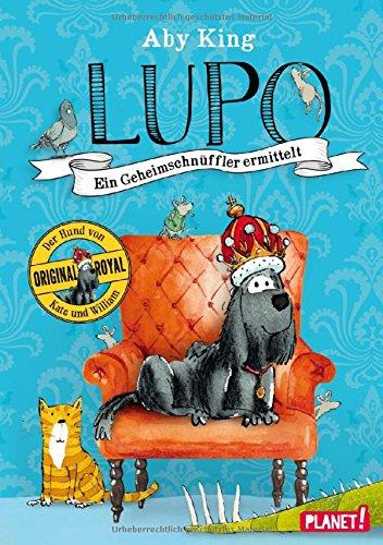 Preisvergleich Produktbild Lupo – Ein Geheimschnüffler ermittelt