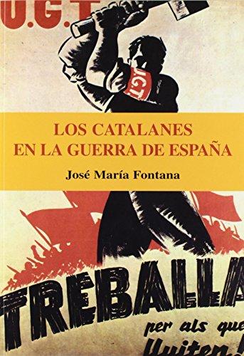 Catalanes En La Guerra De España, Los de Jose Mº Fontana (6 jun 2005) Tapa blanda
