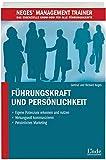 Führungskraft und Persönlichkeit (Neges' Management Trainer)