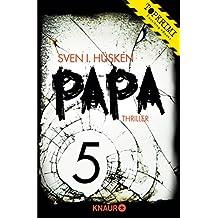 Papa 5: Serial Teil 5
