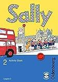 Sally - Englisch ab Klasse 1 - Ausgabe D für alle Bundesländer außer Nordrhein-Westfalen - 2008: 2. Schuljahr - Activity Book mit Audio-CD und Kartonbeilagen