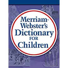 Merriam-Webster's Dictionary for Children (English Edition)