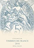 Catalogue de timbres de France 2018 - VOLUME 1 et 2