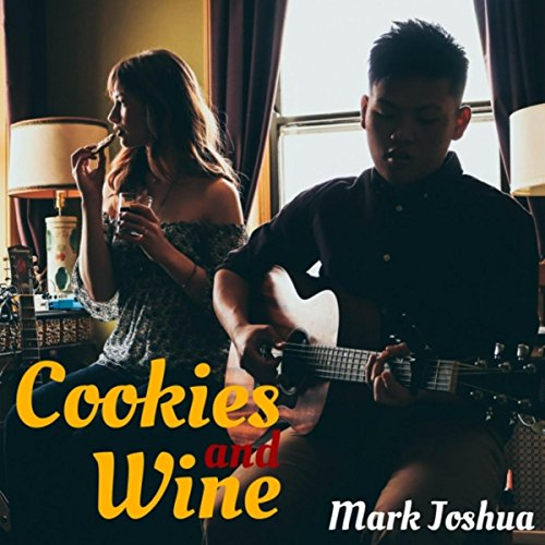 Cookies and Wine [Explicit]