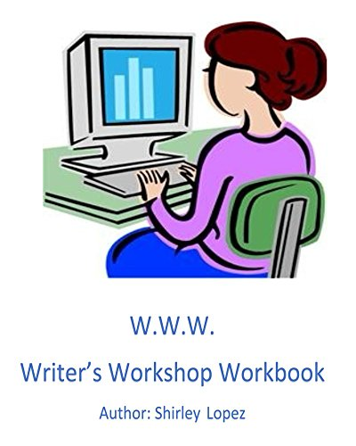 Writer's Workshop Workbook: W.W.W. to Success  (English Edition)