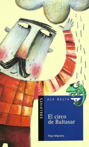 El circo de Baltasar (Ala Delta (Serie Azul))