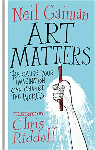Art Matters (English Edition) por Neil Gaiman