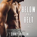 Below the Belt: Worth the Fight Series