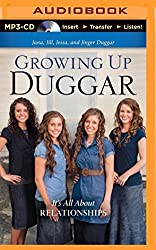 Growing Up Duggar: It's All About Relationships by Jana Duggar (2014-09-02)