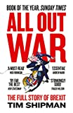 Image de All Out War: The Full Story of How Brexit Sank Britain's Political Class
