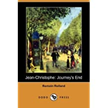 Jean-Christophe: Journey's End (Dodo Press) by Romain Rolland (2008-02-01)