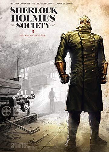 Sherlock Holmes Society. Band 3: Die Sünden des Sohns