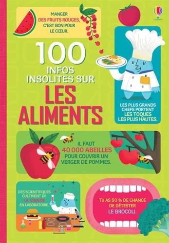 100 infos insolites sur les aliments par Collectif