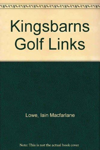 Kingsbarns Golf Links por Iain Macfarlane Lowe